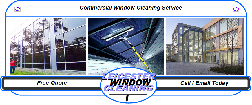 Commercial window cleaning services leicester